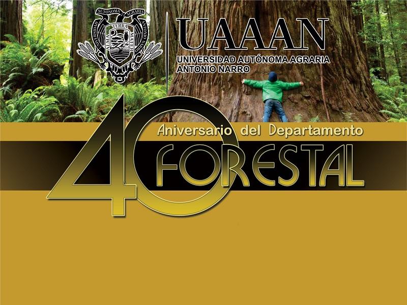 Aniversario del Departamento de Forestal