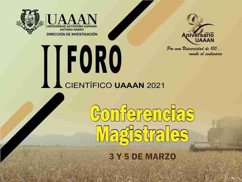 II Foro Científico UAAAN 2021