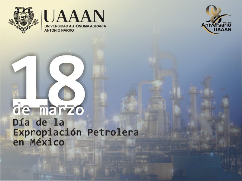 18 de marzo, Día de la Expropiación Petrolera