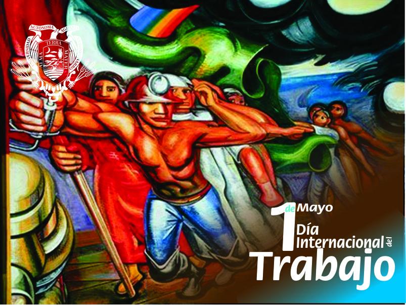 1 Mayo: Día internacional del Trabajao
